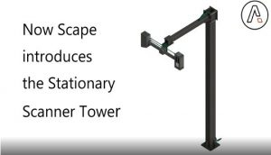 SCAPE Stationary Scanner Tower – save installation time and guarantee the optimal scanning